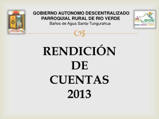 GOBIERNO AUTONOMO DESCENTRALIZADO  PARROQUIAL RURAL DE RIO VERDE