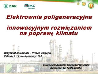 Elektrownia poligeneracyjna  innowacyjnym rozwiązaniem na poprawę klimatu