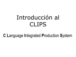 Introducción al CLIPS