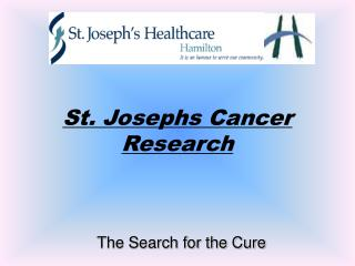 St. Josephs Cancer Research