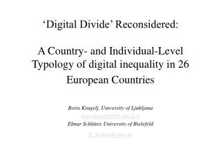 Digital Divide  Reconsidered:  A Country- and Individual-Level Typology of digital inequality in 26 European Countries