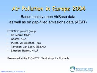 Air Pollution in Europe 2004