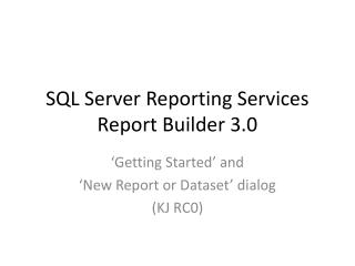 SQL Server Reporting Services Report Builder 3.0