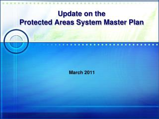 Update on  the  Protected Areas System Master Plan