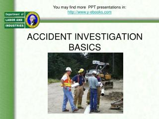 ACCIDENT INVESTIGATION BASICS
