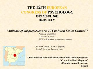 THE  12 TH  EUROPEAN  CONGRESS OF  PSYCHOLOGY ISTAMBUL 2011 04/08 JULY