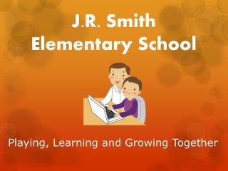 J.R. Smith Elementary School