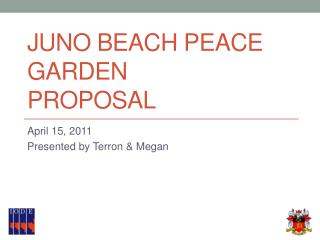 Juno Beach Peace Garden Proposal