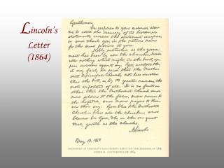 L incoln's  Letter (1864)