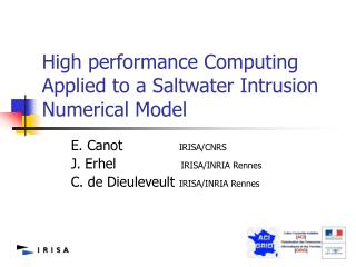 High performance Computing Applied to a Saltwater Intrusion Numerical Model