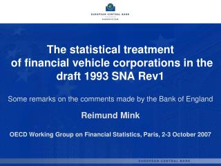 The statistical treatment  of financial vehicle corporations in the draft 1993 SNA Rev1