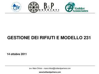 GESTIONE DEI RIFIUTI E MODELLO 231 14 ottobre 2011