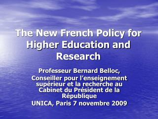 The New French Policy for Higher Education and Research