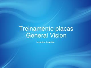 Treinamento placas General Vision