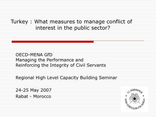 Turkey : What measures to manage conflict of         interest in the public sector