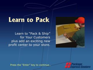 Learn to Pack