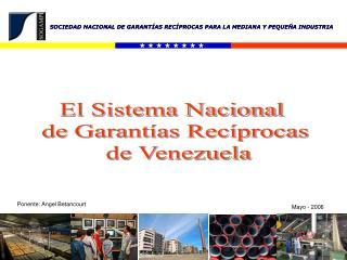SOCIEDAD NACIONAL DE GARANTÍAS RECÍPROCAS PARA LA MEDIANA Y PEQUEÑA INDUSTRIA