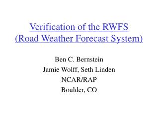 Verification of the RWFS (Road Weather Forecast System)