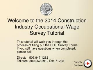Welcome to the 2014 Construction Industry Occupational Wage Survey Tutorial