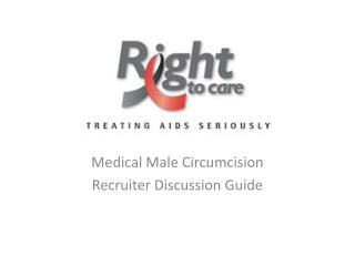Medical Male Circumcision Recruiter Discussion Guide