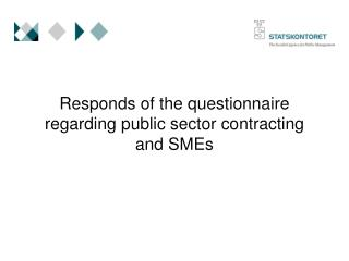 Responds of the questionnaire regarding public sector contracting and SMEs