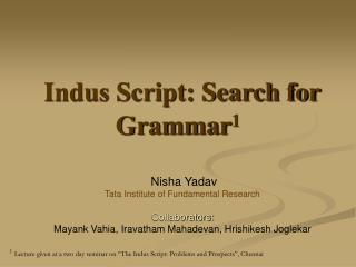 Indus Script: Search for Grammar 1