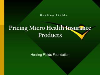 Pricing Micro Health Insurance Products