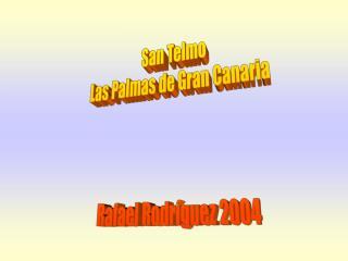 San Telmo Las Palmas de Gran Canaria Rafael Rodríguez 2004