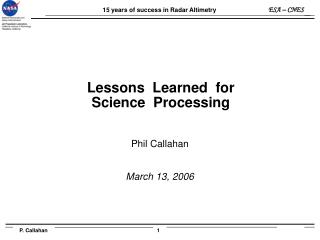 Lessons  Learned  for   Science  Processing
