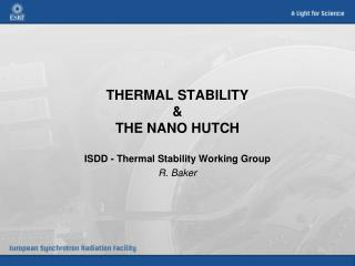 THERMAL STABILITY & THE NANO HUTCH