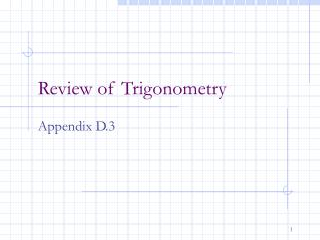 Review of Trigonometry