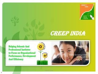 CREEP  INDIA