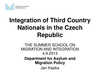 Integration of Third Country Nationals in the Czech Republic
