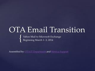 OTA Email Transition