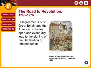 British infantry regiments occupy Boston, Massachusetts, on October 1, 1768.