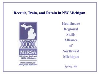 Recruit, Train, and Retain in NW Michigan
