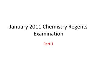 January 2011 Chemistry Regents Examination