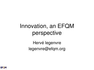 Innovation, an EFQM perspective