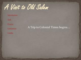 A Visit to Old Salem