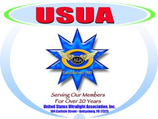 United States Ultralight Association, Inc. 104 Carlisle Street • Gettysburg, PA 17325