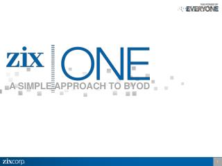 A SIMPLE APPROACH TO BYOD