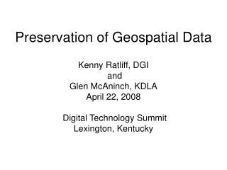 Preservation of Geospatial Data