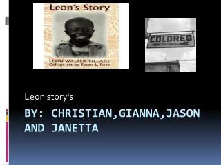 By:  christian,gianna,jason  and  janetta