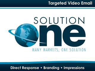 Direct Response • Branding • Impressions