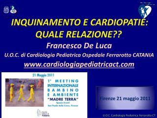 Inquinamento e cardiopatie:  quale relazione ??