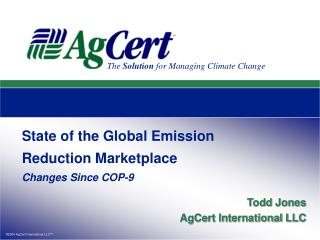 State of the Global Emission Reduction Marketplace Changes Since COP-9