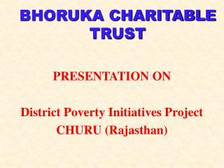 BHORUKA CHARITABLE TRUST