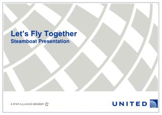 Let's Fly Together Steamboat Presentation