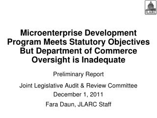 Preliminary Report  Joint Legislative Audit & Review Committee December 1, 2011