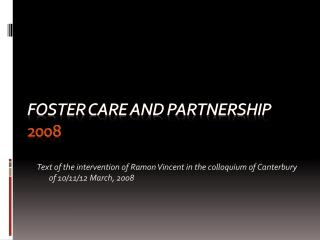 Foster care and partnership  2008